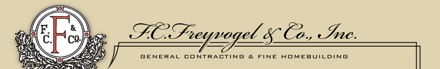 F.C. Freyvogel and Company, Inc. - General Contracting and Fine Homebuilding